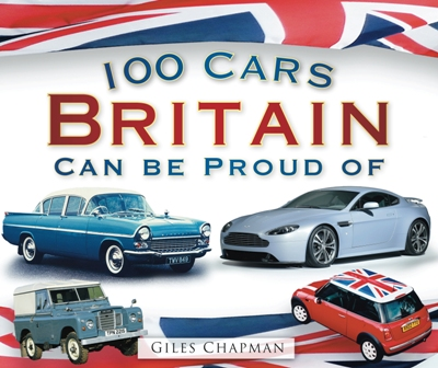 M047 - 100 CARS BRITAIN CAN BE PROUD OF